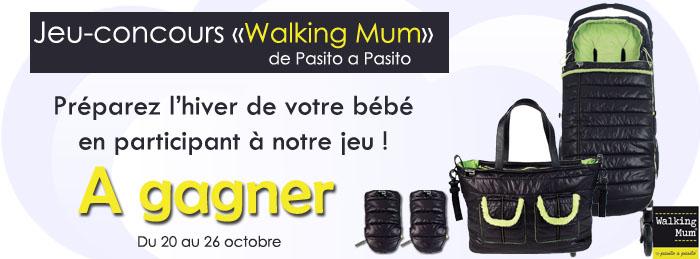 super jeux concours Walking Mum