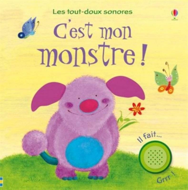 Editions Usborne Livre Sonore C Est Mon Monstre
