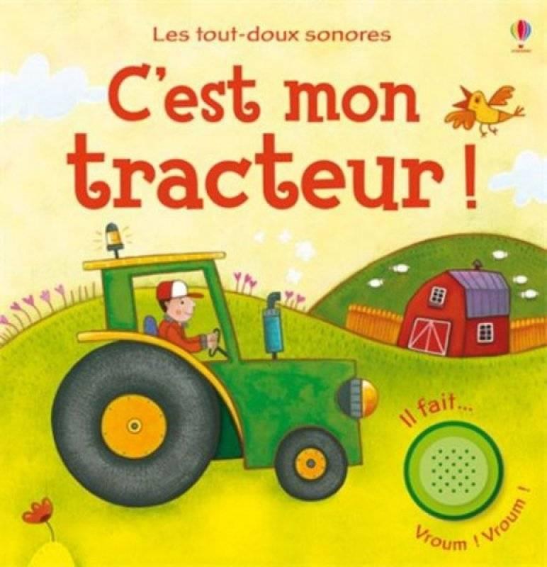 editions usborne livre sonore c 39 est mon tracteur. Black Bedroom Furniture Sets. Home Design Ideas