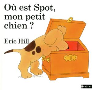 Livre Où est Spot mon petit chien ?