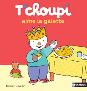 Livre Tchoupi aime la Galette