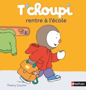 Livre Tchoupi rentre à l'école