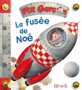 Livre Petit Garçon - La fusée de Noé