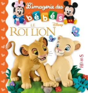 Livre Imagerie des Bébés - Le Roi Lion