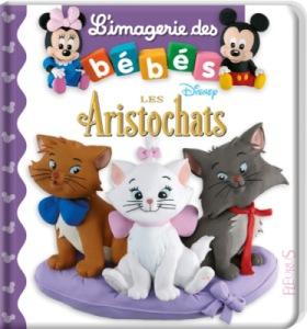 Livre Imagerie des Bébés - Les Aristochats