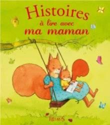 Livre Histoires à Lire avec ma Maman