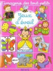 Livre Jouets d'Eveil - Imagerie des Tout Petits