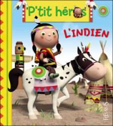 Livre L'Indien - Petit Héros