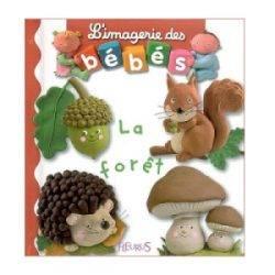 Livre La Forêt - Imagerie des Bébés