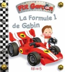 Livre La Formule 1 de Gabin - Petit Garçon