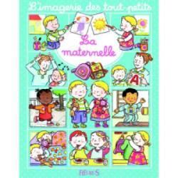 Livre La Maternelle - Imagerie des Tout Petits