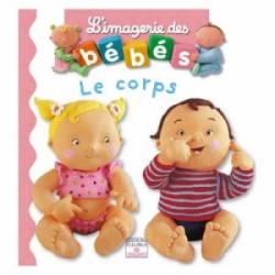 Livre Mon Corps - Imagerie des Bébés