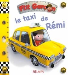 Livre Le Taxi de Rémi - Petit Garçon