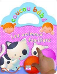 Livre Les Animaux Familiers - Coucou Bébé