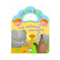 Livre Les Animaux Sauvages - Coucou Bébé