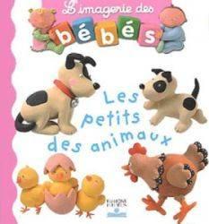 Livre Les Petits des Animaux - Imagerie des Bébés