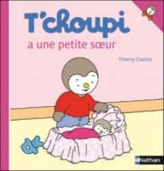 Livre Tchoupi a une Petite Soeur