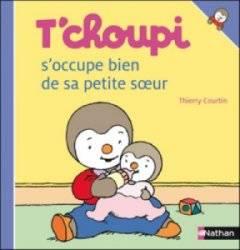 Livre Tchoupi s'occupe bien de sa petite soeur