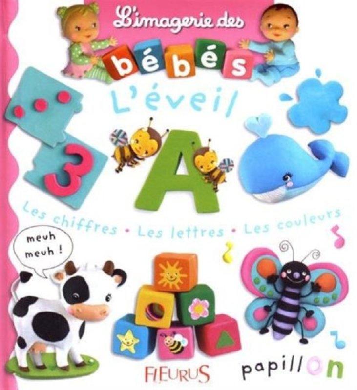 Livre Eveil Imagerie Des Bebes