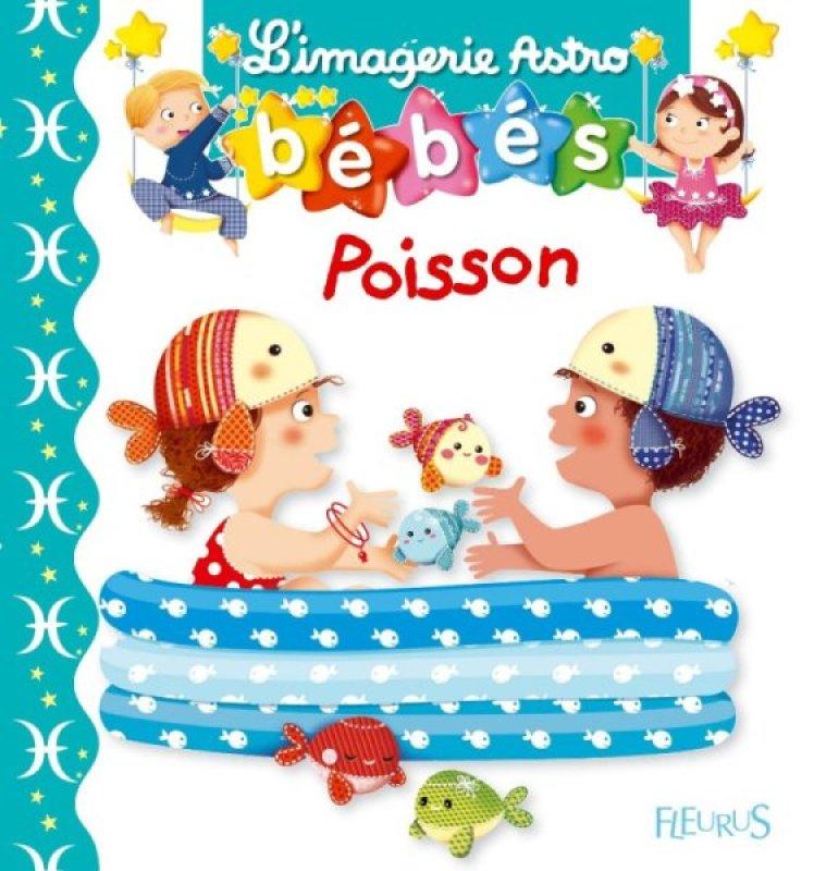 Livre Imagerie Astro Bebes Poissons