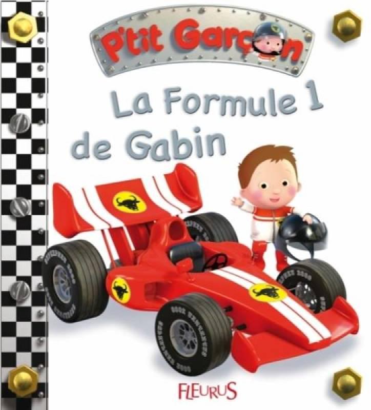 Fleurus Livre La Formule 1 de Gabin - Petit Garçon