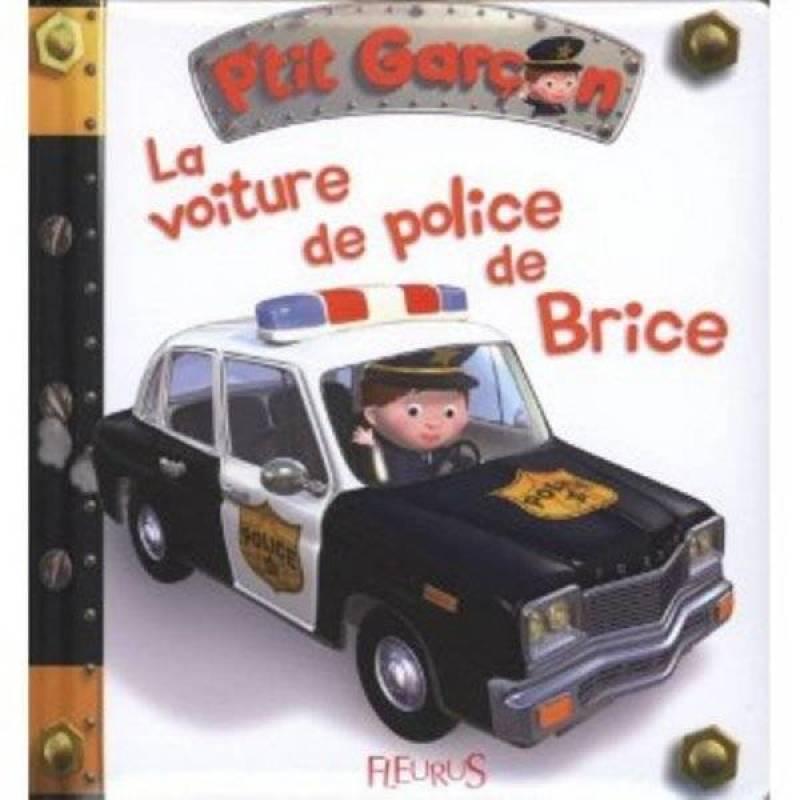 Fleurus Livre La Voiture de Police de Brice - Petit Garçon