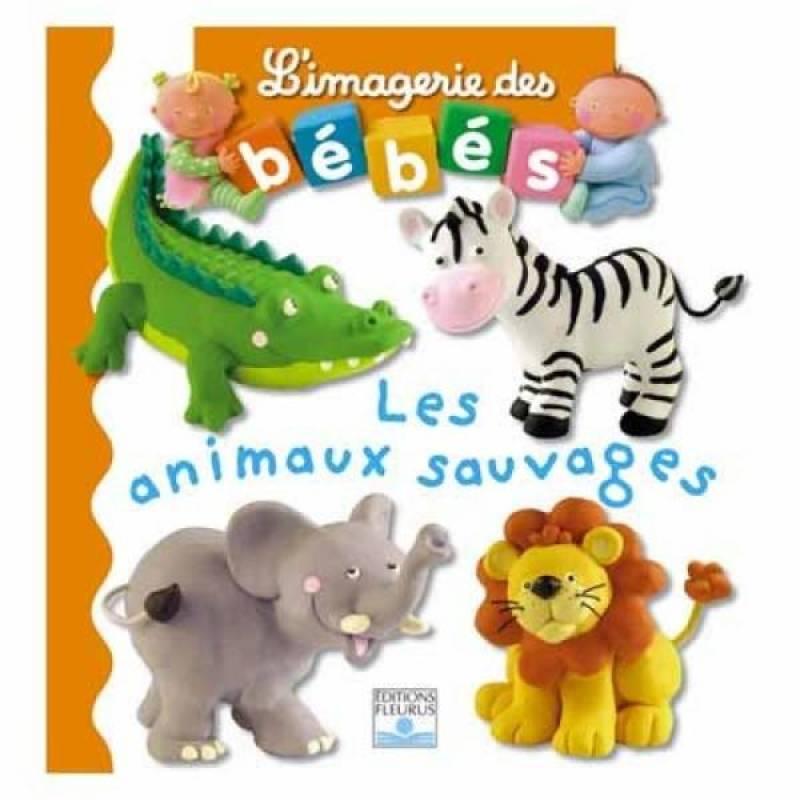 Fleurus Livre Les Animaux Sauvages - Imagerie des Bébés