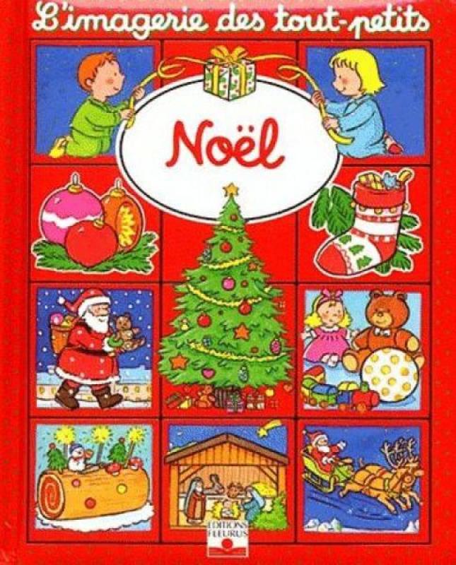 Livre Noel Imagerie Des Tout Petits