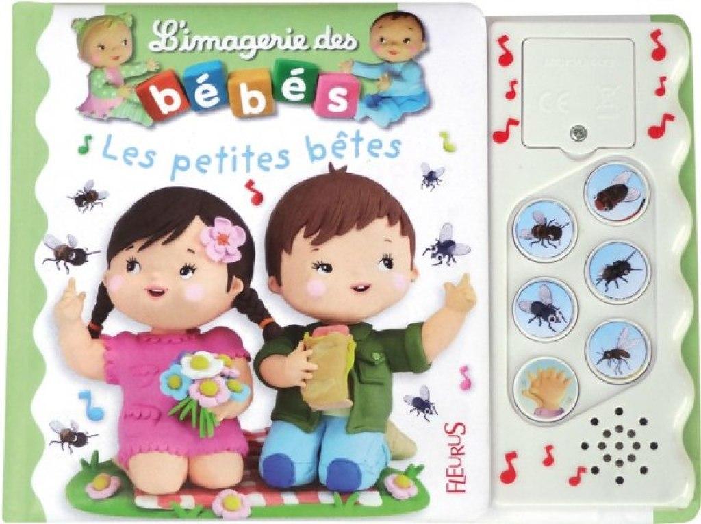 Livre Sonore Les Petites Betes Imagerie Des Bebes
