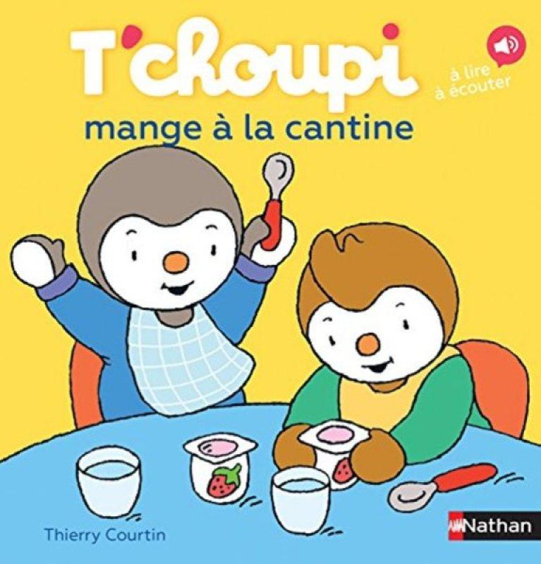 Livre Tchoupi Mange A La Cantine